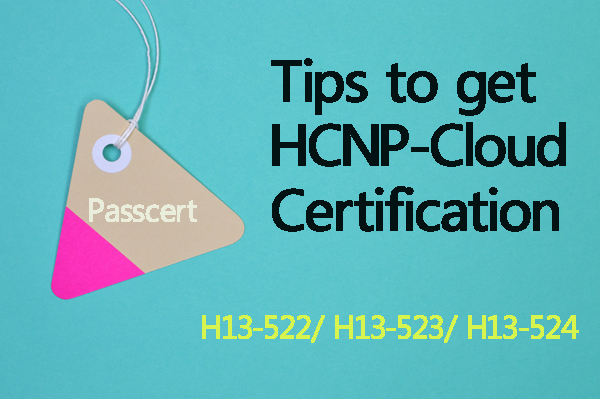 Tips to get HCNP-Cloud Certification