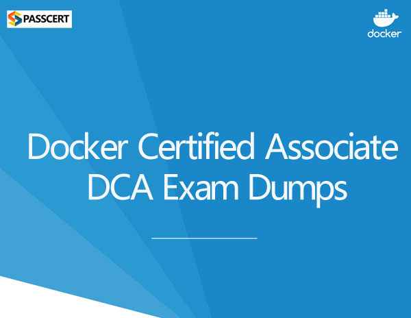 Passcert Docker Certified Associate (DCA) Exam Dumps
