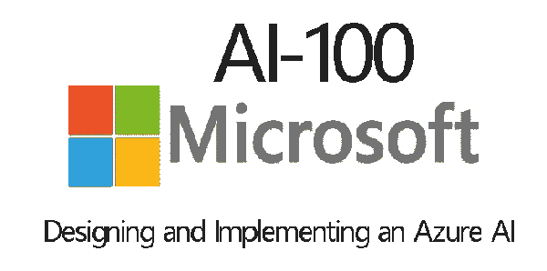 AI-100 Designing and Implementing an Azure AI