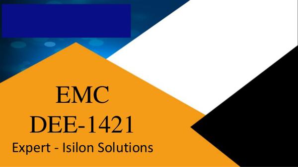 DEE-1421 Expert - Isilon Solutions Exam
