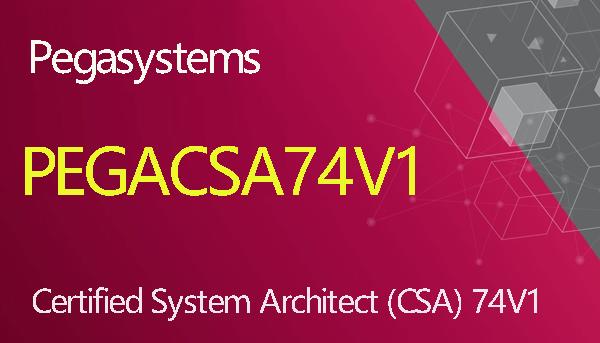PEGACSA74V1 CSA Version 7.4 - Certified System Architect