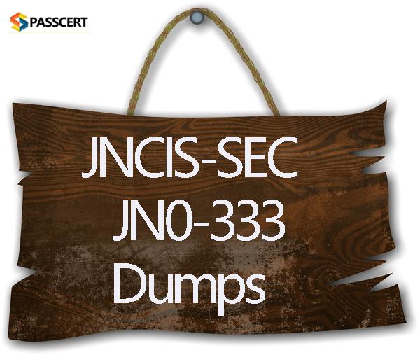 Passcert Juniper JNCIS-SEC JN0-333 Dumps
