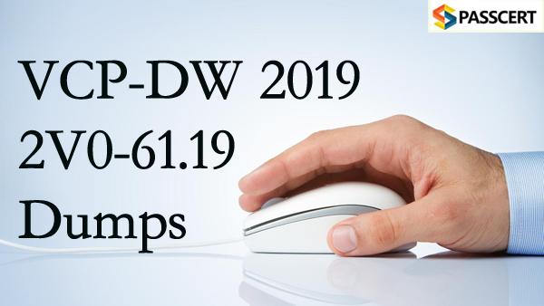 Passcert VCP-DW 2019 2V0-61.19 Dumps