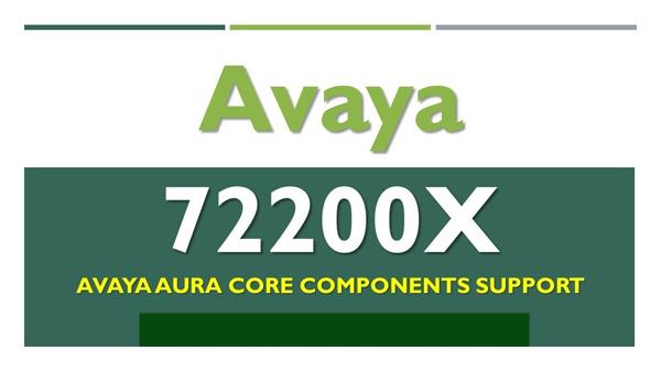 72200X Avaya Aura Core Components Support Exam