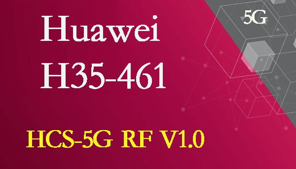 HCS-5G RF V1.0 H35-461 Training Material for Preparation