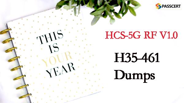 Passcert H35-461 HCS-5G RF V1.0 Dumps