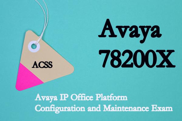 78200X Description - Avaya IP Office Platform Configuration and Maintenance Exam