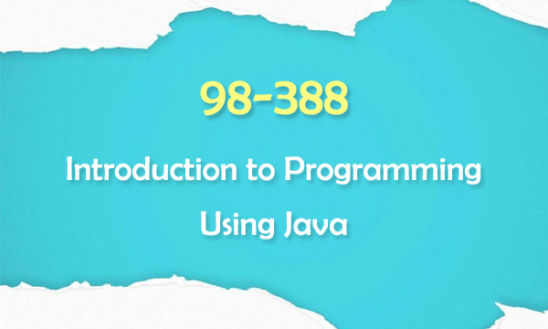 98-388 Introduction to Programming Using Java