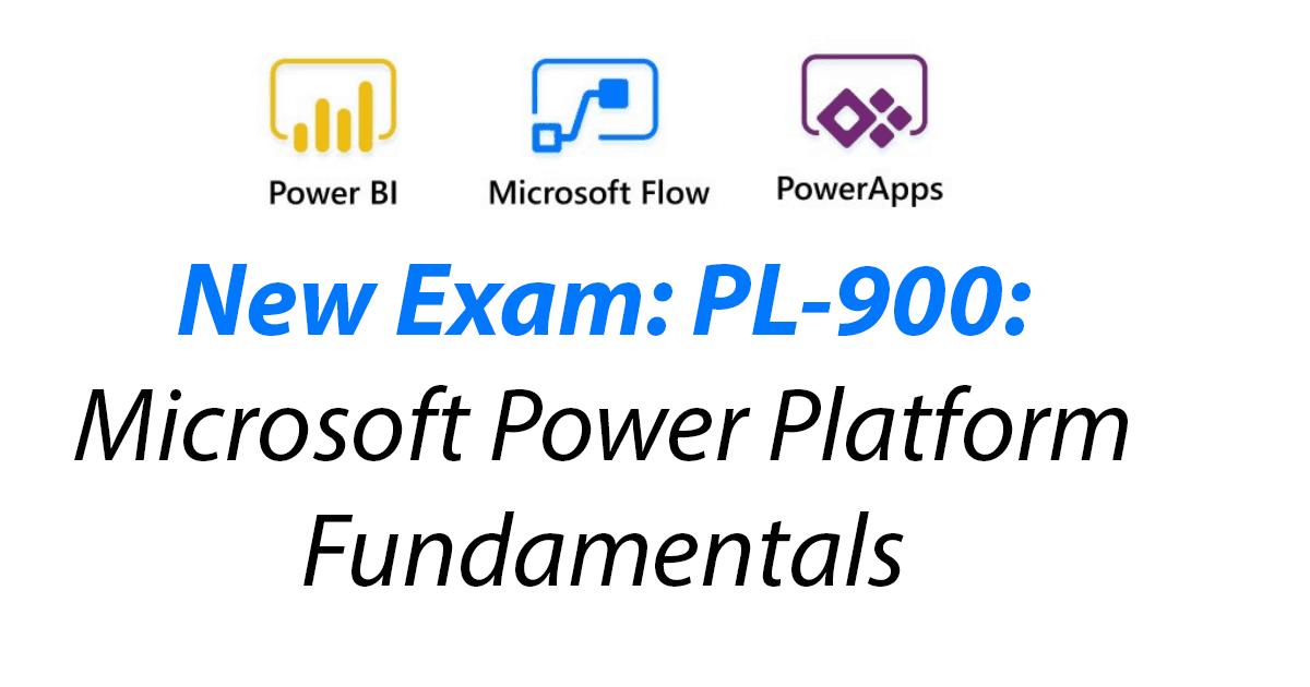 Exam PL-900: Microsoft Power Platform Fundamentals (beta)