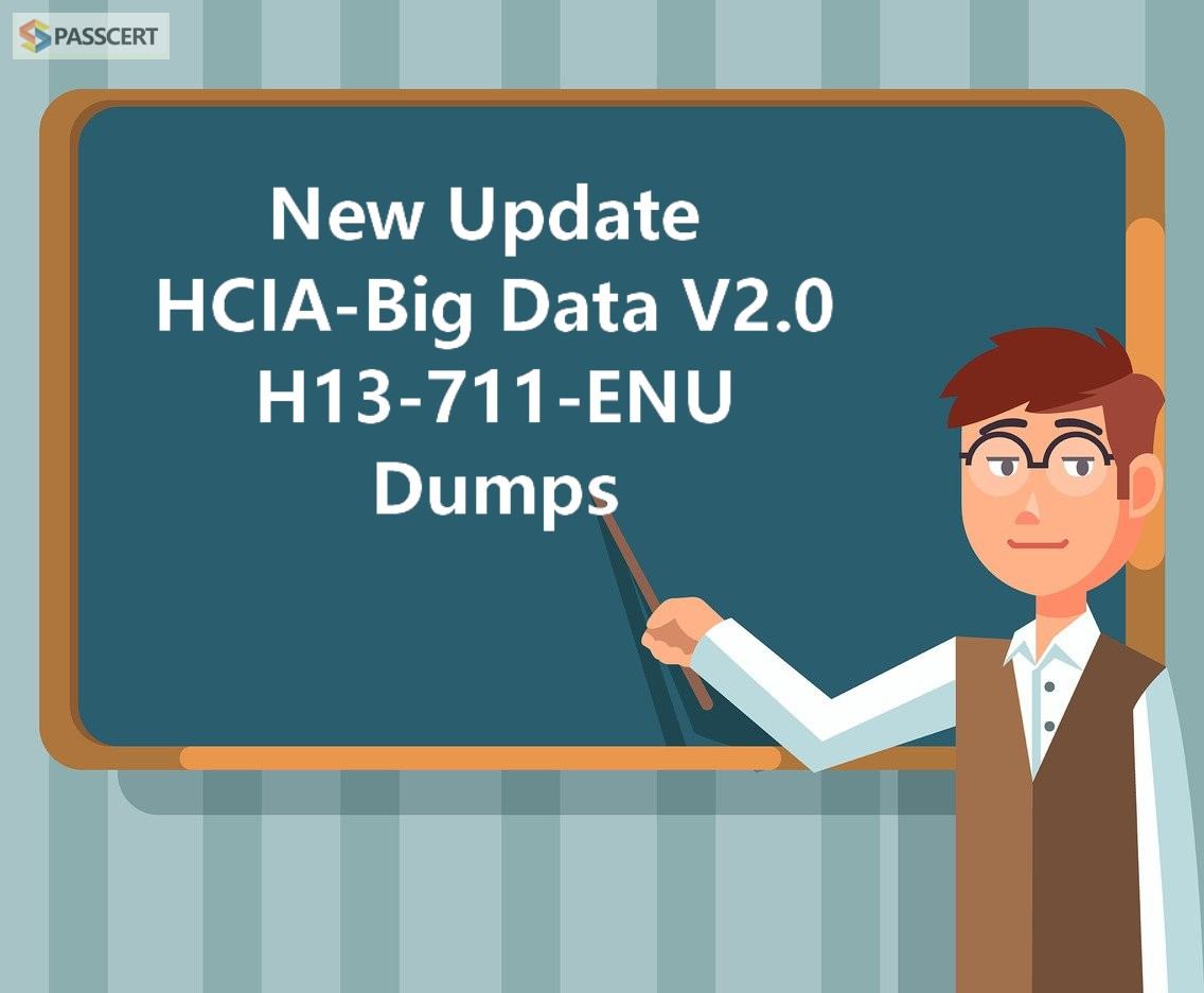 2020 New Update HCIA-Big Data V2.0 H13-711-ENU Dumps