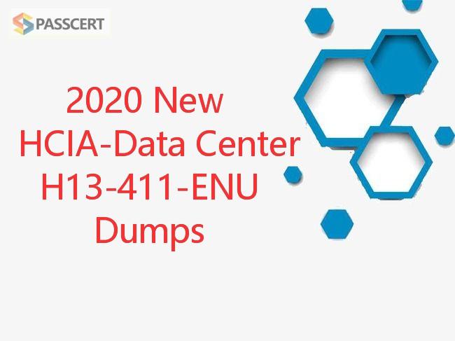 2020 New HCIA-Data Center H13-411-ENU Dumps