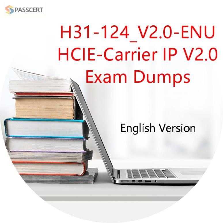 H31-124_V2.0-ENU HCIE-Carrier IP V2.0 Exam Dumps