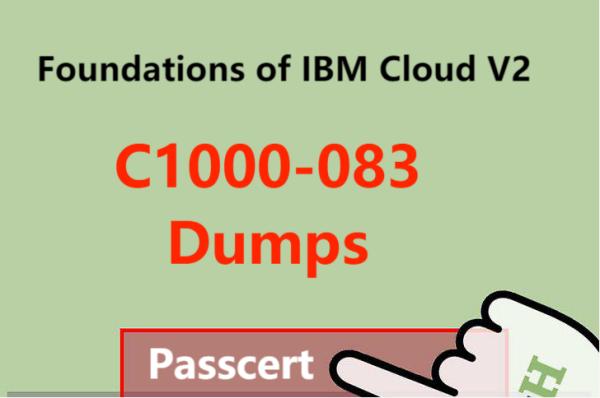 C1000-083 Dumps - Foundations of IBM Cloud V2