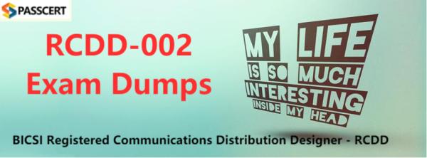 RCDD-002 Exam Dumps - BICSI Registered Communications Distribution Designer - RCDD