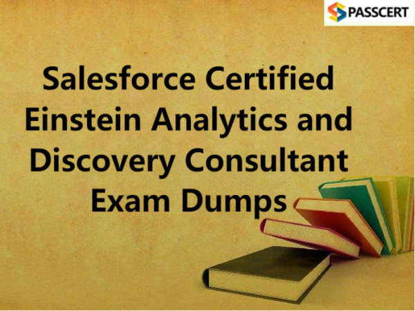 Salesforce Certified Einstein Analytics and Discovery Consultant Exam Dumps