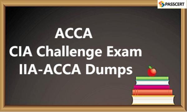 ACCA CIA Challenge Exam IIA-ACCA Dumps
