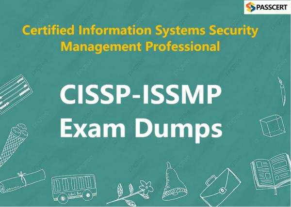 CISSP-ISSMP Exam Dumps - Certified Information Systems Security Management Professional