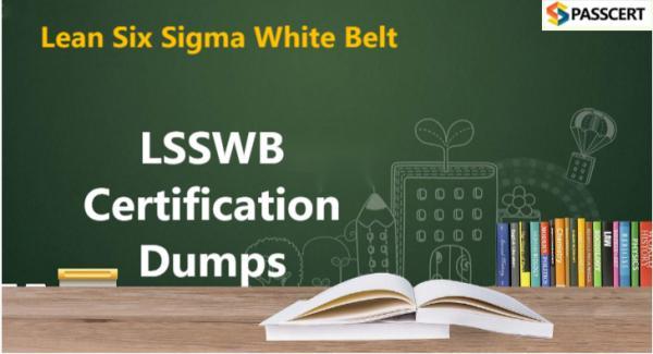 LSSWB Certification Dumps - Lean Six Sigma White Belt