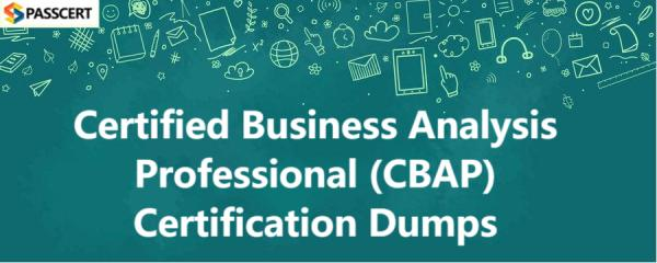 Certified Business Analysis Professional (CBAP) Certification Dumps