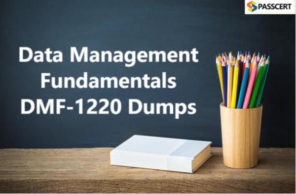 Data Management Fundamentals DMF-1220 Dumps
