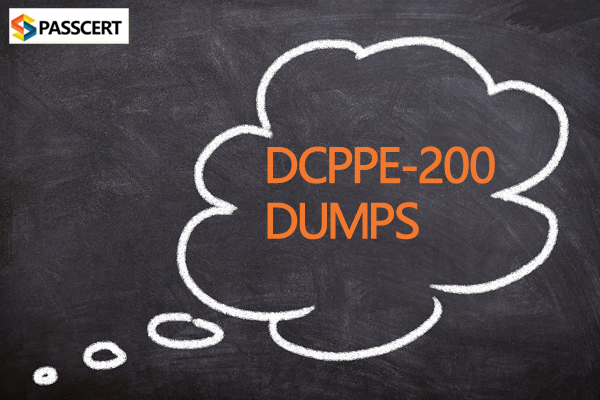 Pass DCPPE-200 exam successfully with DELL EMC DCPPE-200 dumps